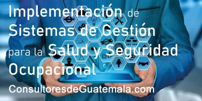 Implementación de Sistemas para la Gestión de Salud y Seguridad Ocupacional