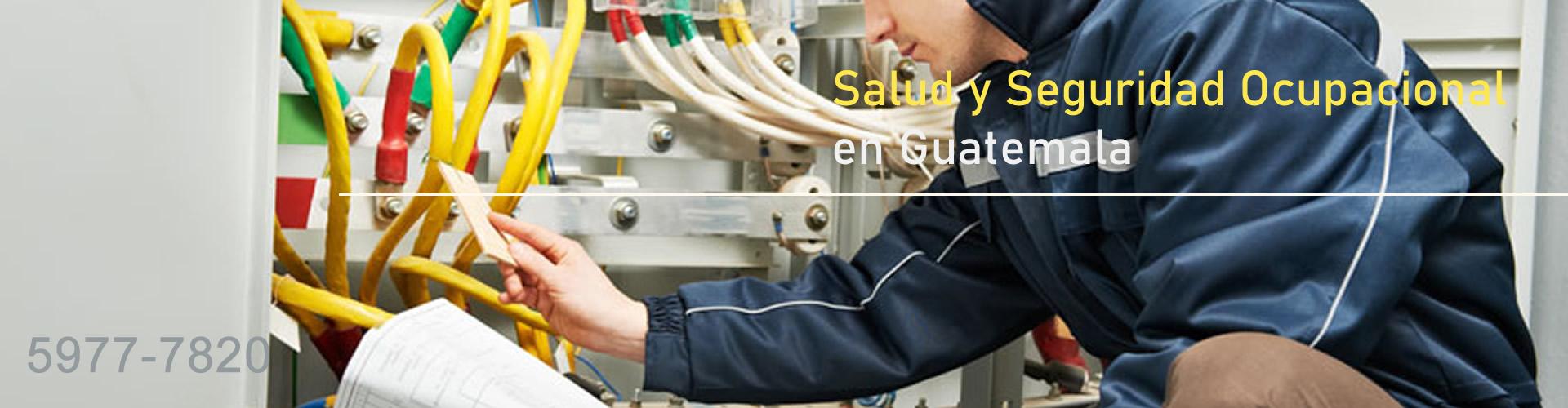 Salud y Seguridad Ocupacional en Guatemala Electricidad