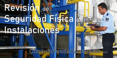 Revisión de Seguridad Física de Instalaciones