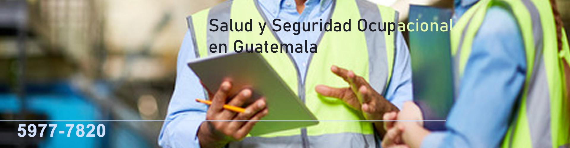 Salud y Seguridad Ocupacional en Guatemala